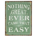 "Plaque métal : ""Nothing easy"""
