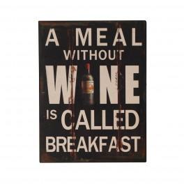 Plaque métal Meal without wine