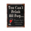 Plaque métal : Drink all day, H 33 cm