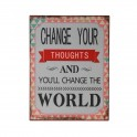 Plaque métal : You can change the world, H 33 cm