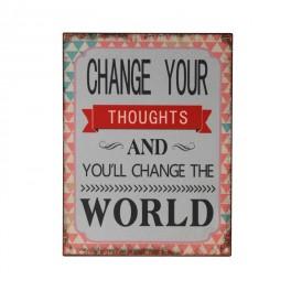 Plaque métal : You can change the world, H 33 cm
