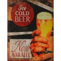 Plaque métal Ice cold beer Now available