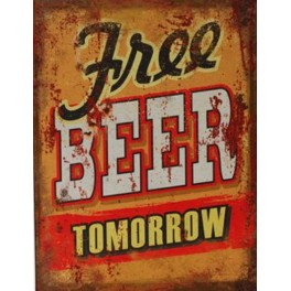 Plaque métal : Free Beer Tomorrow, H 33 cm
