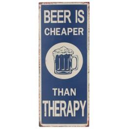 Plaque métal : Beer & Therapy, H 50 cm