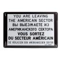 Plaque 3D métal : Vous sortez du territoire Américain, H 20 cm