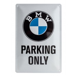 Plaque 3D métal 20x30 cm BMW : Parking Only