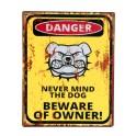 Plaque métal : Attention aux propriétaires , H 25 cm